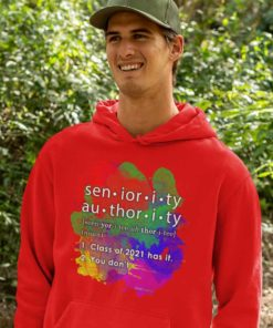 Seniority Authority Definition Hoodie