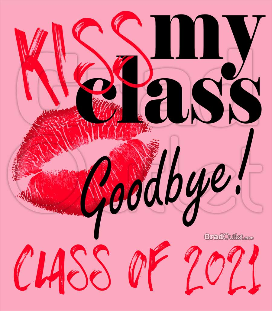 Kiss My Class Goodbye Lips